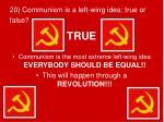 20 communism is a left wing idea true or false