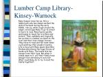 lumber camp library kinsey warnock