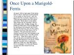 once upon a marigold ferris