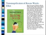transmogrification of roscoe wizzle elliot