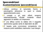 ipocondriasi lamentazione ipocondriaca