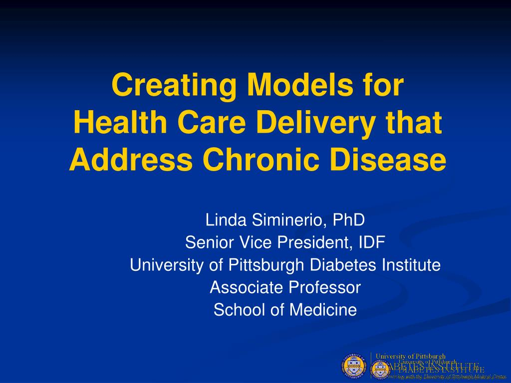 creating models for health care delivery that address chronic disease l.
