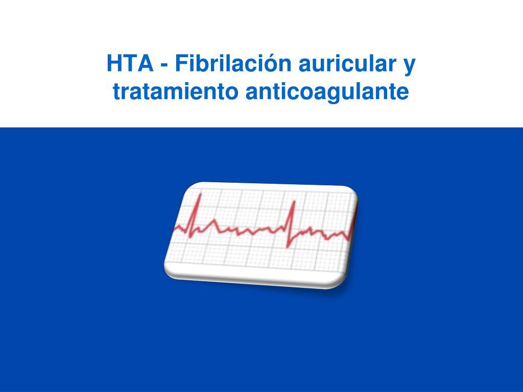 hta fibrilaci n auricular y tratamiento anticoagulante l.