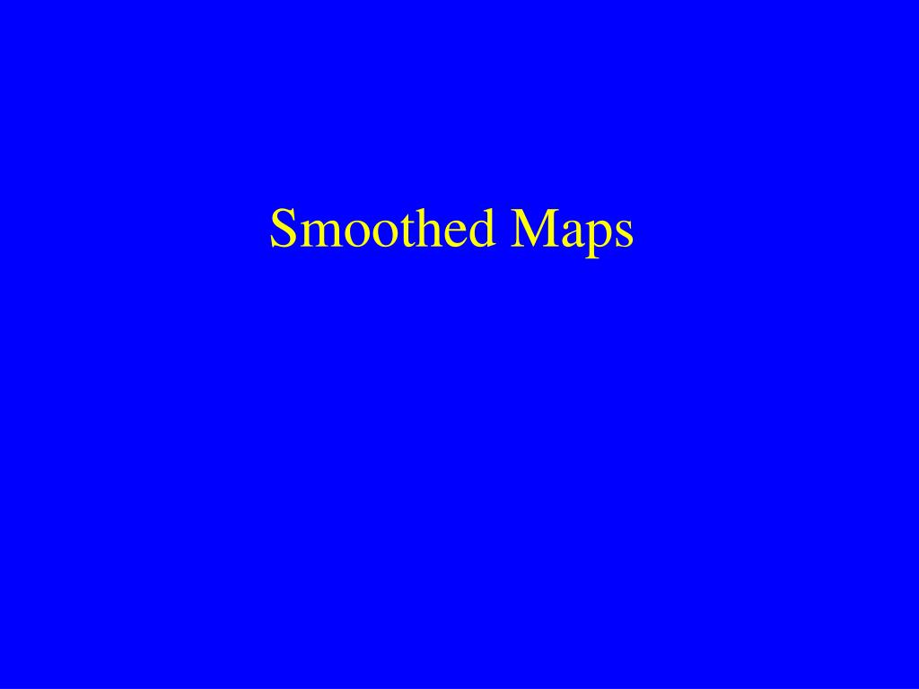 smoothed maps l.