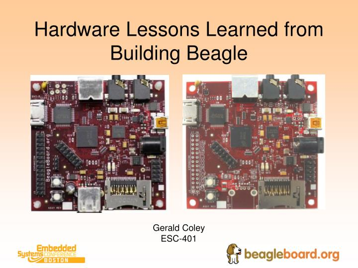 hardware lessons learned from building beagle n.