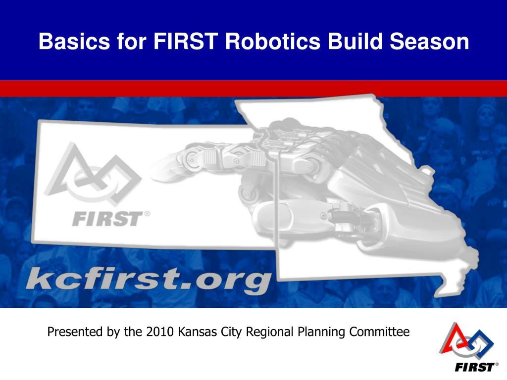 basics for first robotics build season l.