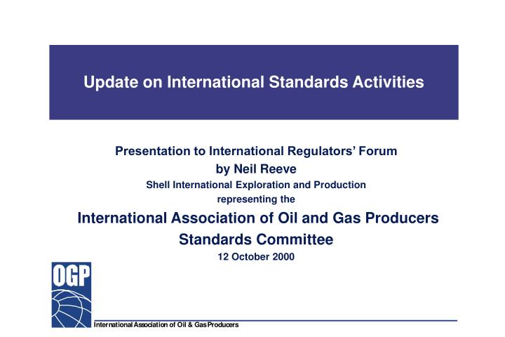 update on international standards activities n.