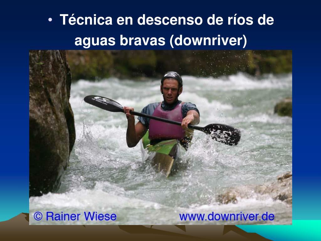 Técnica en descenso de ríos de