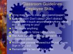 classroom guidelines employee skills