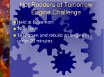 hot rodders of tomorrow engine challenge