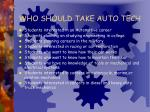 who should take auto tech