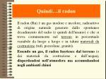 quindi il radon