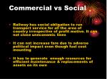commercial vs social