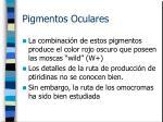 pigmentos oculares3