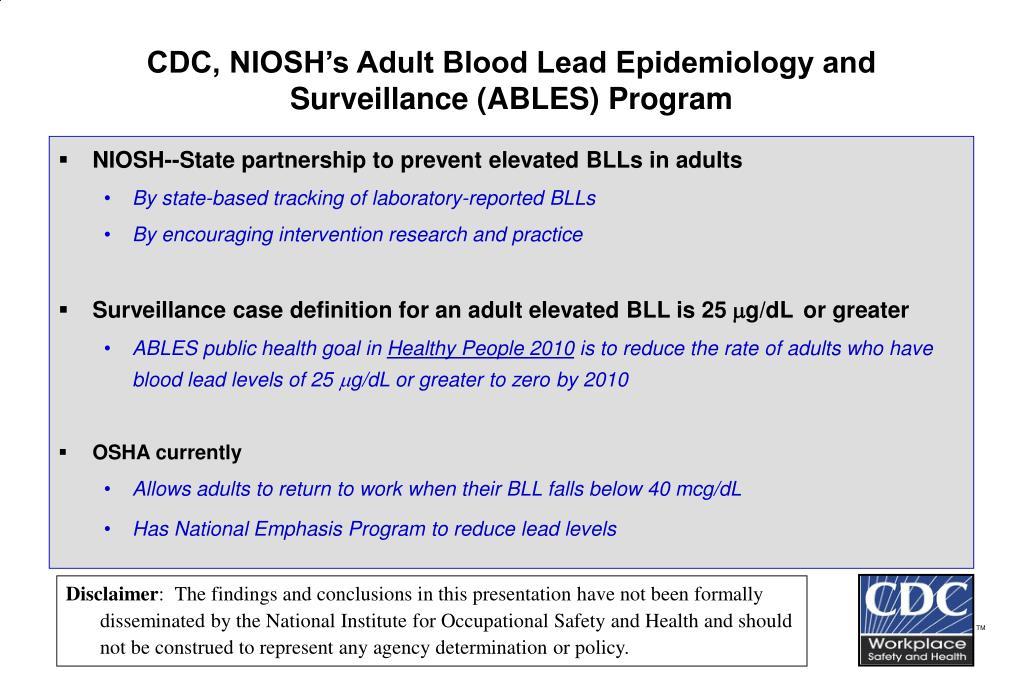 cdc niosh s adult blood lead epidemiology and surveillance ables program l.