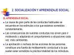 2 socializaci n y aprendizaje social10