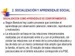 2 socializaci n y aprendizaje social13