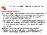 2 socializaci n y aprendizaje social16
