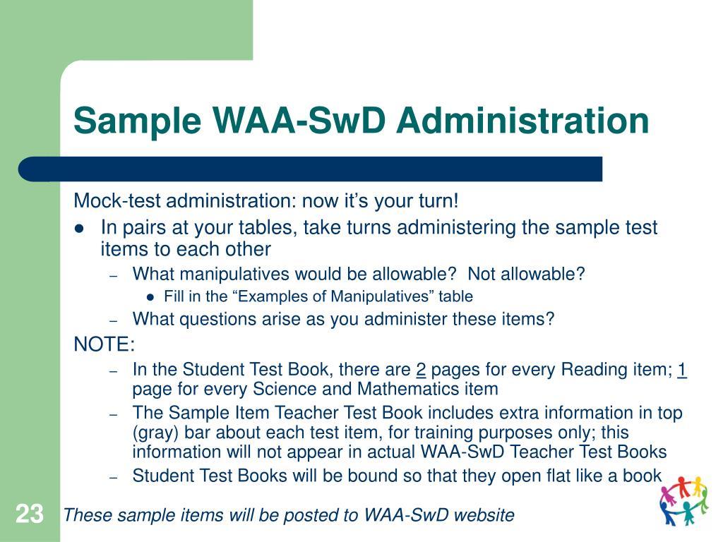 Sample WAA-SwD Administration