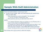 sample waa swd administration
