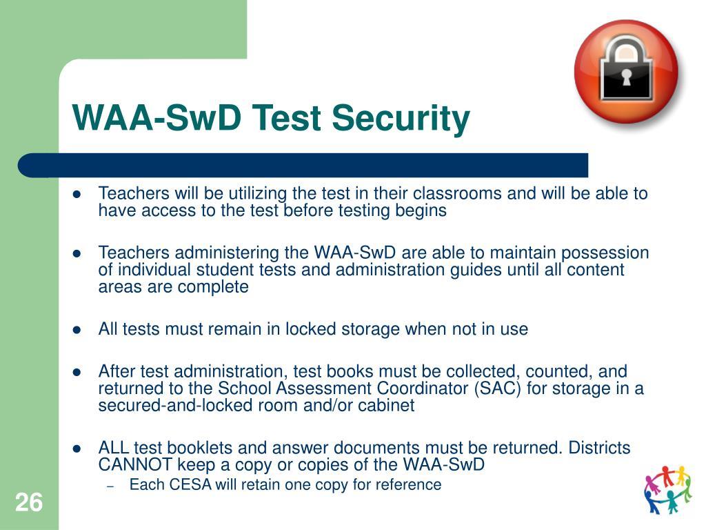WAA-SwD Test Security