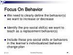 focus on behavior