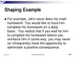 shaping example
