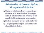 relationship of parental style to occupational selection
