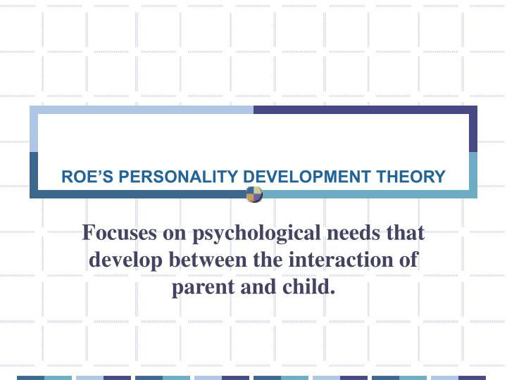 roe s personality development theory n.