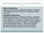 alcts pars digital preservation definitions
