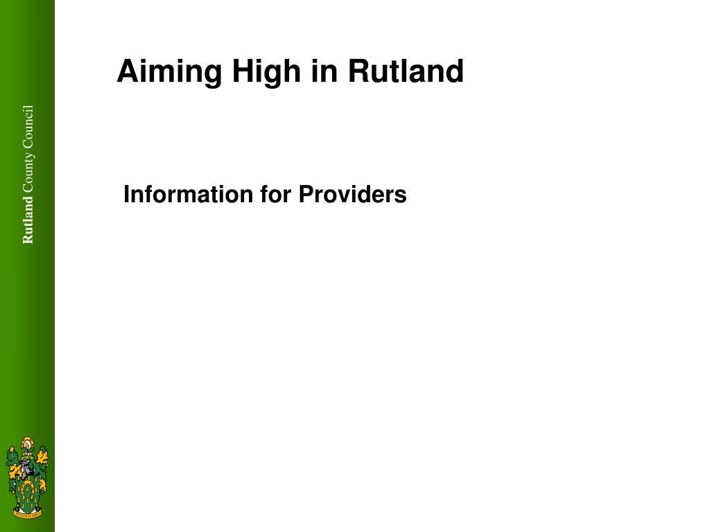 aiming high in rutland l.