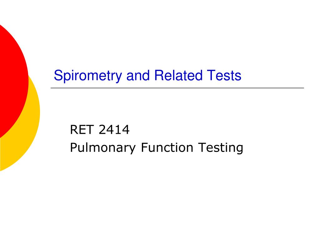 spirometry and related tests l.