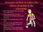strategies on how to reduce the effects of racism in the classroom