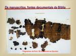 os manuscritos fontes documentais da b blia8