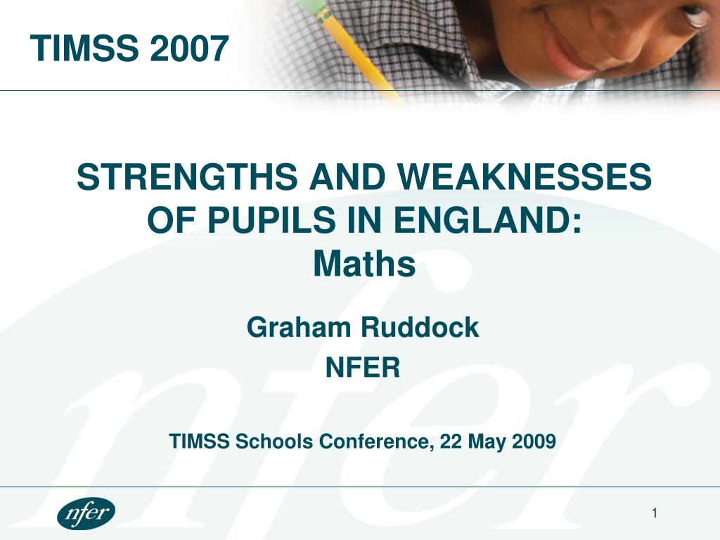 strengths and weaknesses of pupils in england maths l.