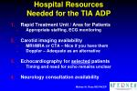hospital resources needed for the tia adp