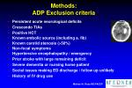 methods adp exclusion criteria