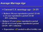 average marriage age25