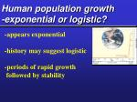 human population growth exponential or logistic8