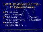 facteurs associes a tnic en analyse multivari e