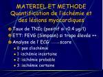 materiel et methode quantification de l isch mie et des l sions myocardiques