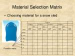 material selection matrix10