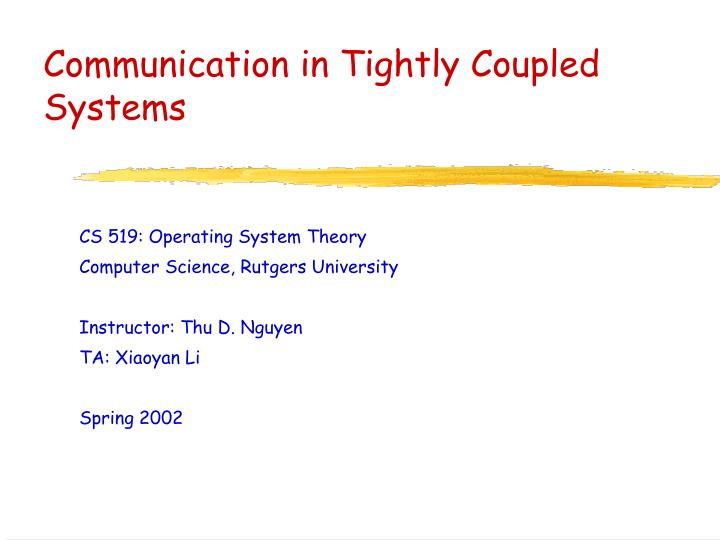 communication in tightly coupled systems n.