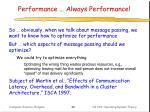 performance always performance