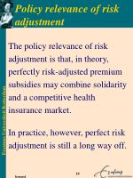 policy relevance of risk adjustment
