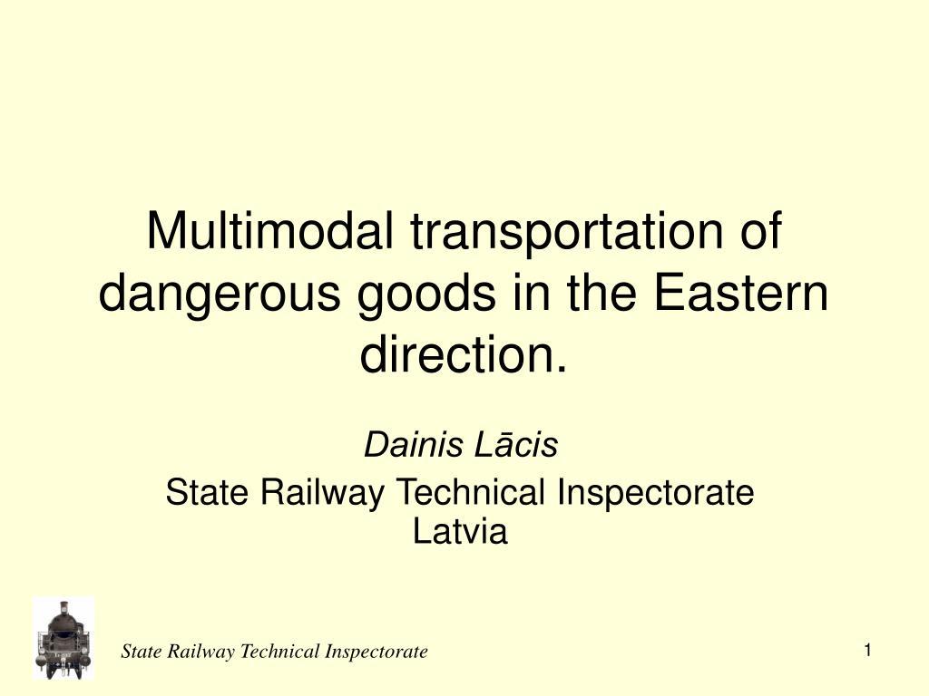 multimodal transportation of dangerous goods in the eastern direction l.