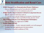 risk stratification and renal care