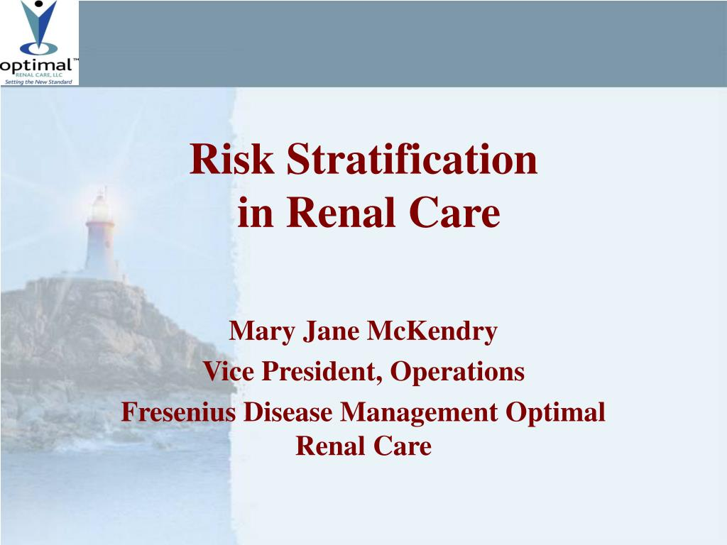 risk stratification in renal care l.