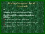 drafting groundwater transfer agreements13