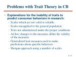problems with trait theory in cb